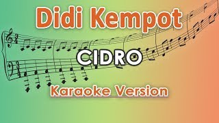 Didi Kempot - Cidro (Karaoke Lirik Tanpa Vokal) by regis