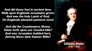 "And did those feet in ancient time"" by William Blake (Jerusalem)Poem ~ with text"