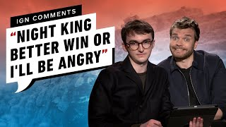 Game of Thrones' Cast Responds to IGN Comments Part 2