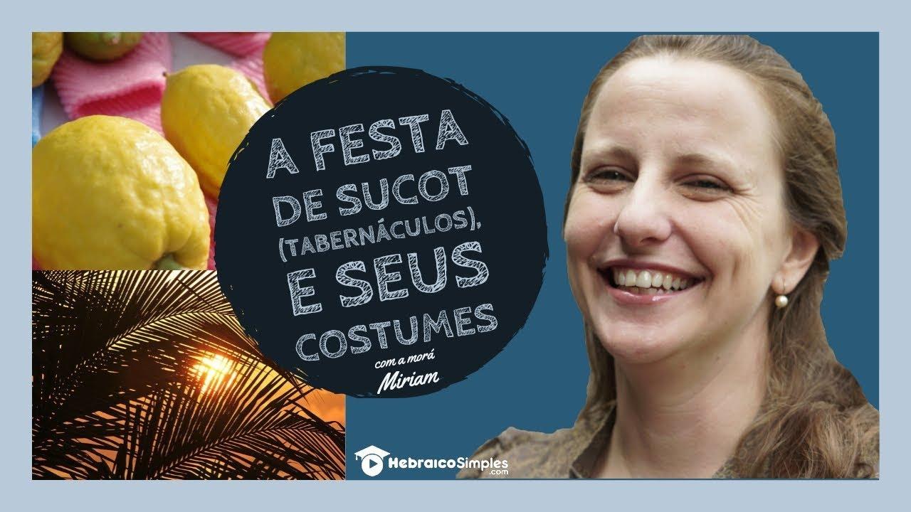 A festa de Sucot e seus costumes
