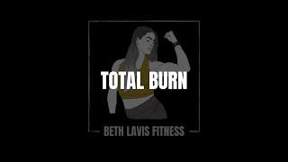 Total Burn June Week 3 | Beth Lavis Fitness