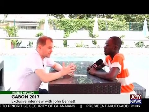 Exclusive interview with John Bennett - Inside AFCON on Joy News (26-1-17)