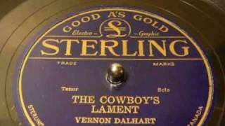 78's - The Cowboy's Lament - Vernon Dalhart (Sterling)