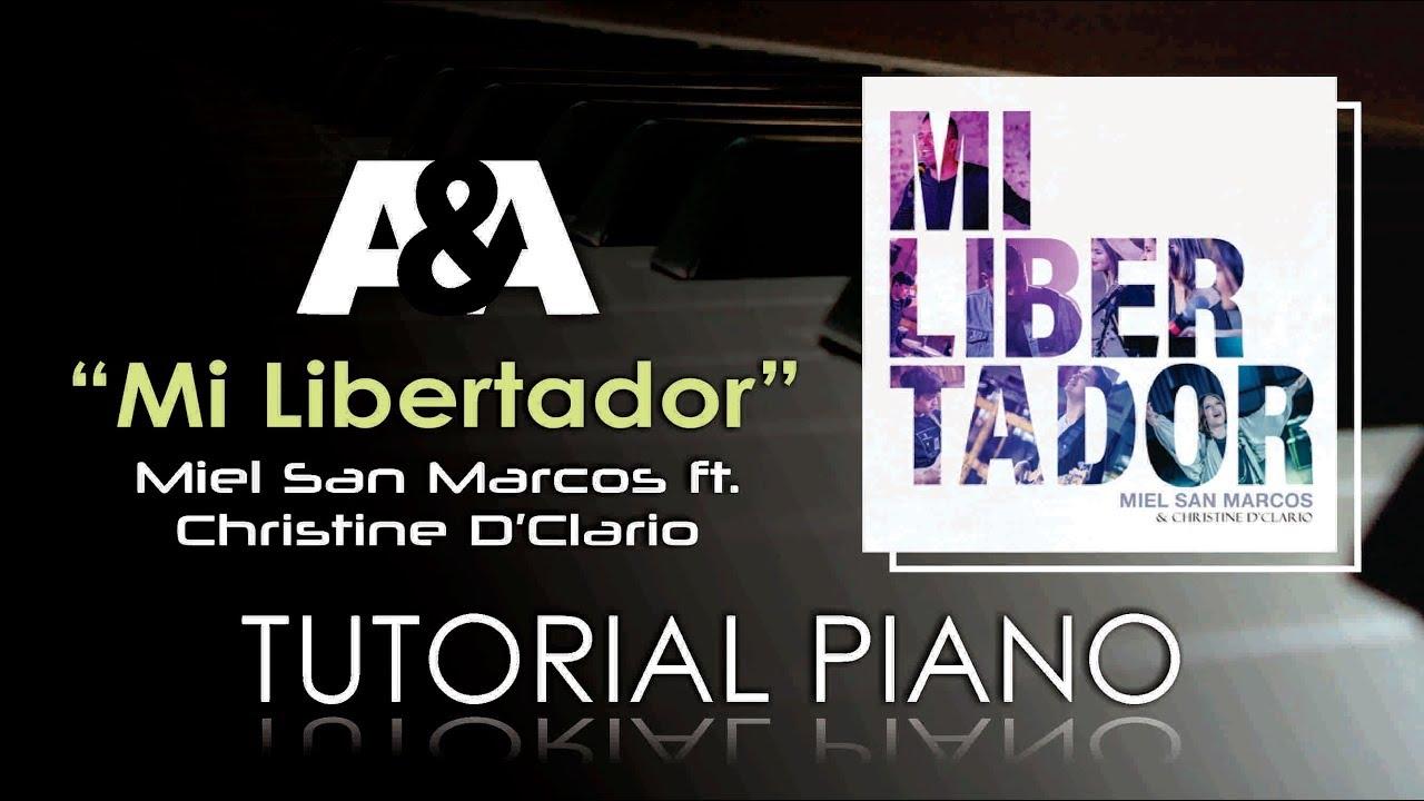 Mi Libertador MIEL SAN MARCOS FT. CHRISTINE D'CLARIO Tutorial Piano