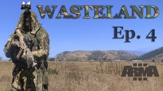 Surviving Wasteland - (Arma 3) Ep.4