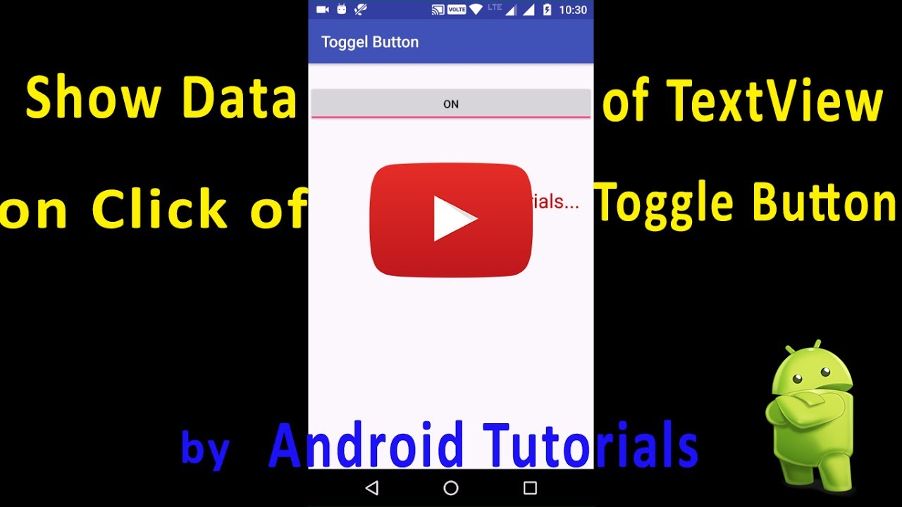 How to Show Data of Text View on Click of Toggle Button Android 2017