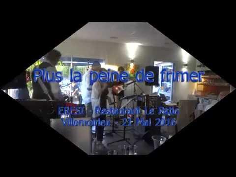 Plus la peine de frimer - ERESI live - Le Patio - Villemoirieu - 21 Mai 2016