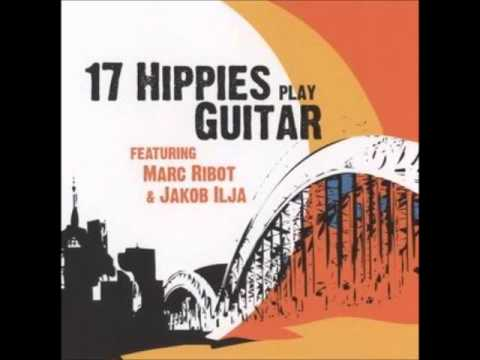 17 Hippies - Was Bleibt