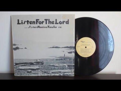 Sister Monica Kaufer r.c. -  Listen For The Lord (1967) - Canadian Xian Folk -Vinyl