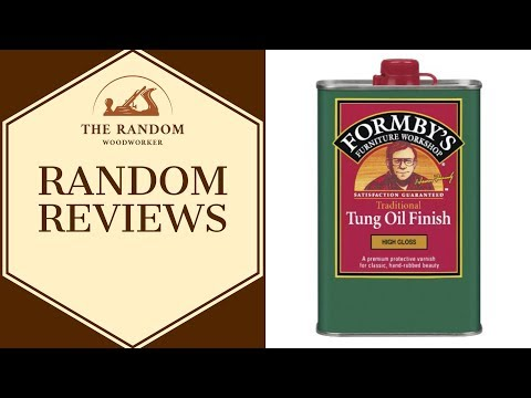 Formby's High Gloss Tung Oil Finish Review - Random Reviews #2