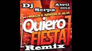 Dj Serpa - Quiero Fiesta - Abril 2012