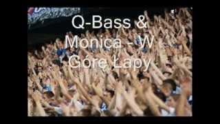 Q-Bass & Monica - W Górę Łapy
