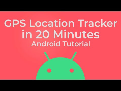 GPS Location Tracker In Android -  Full Tutorial 2020
