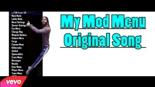 My Mod Menu - Original Song