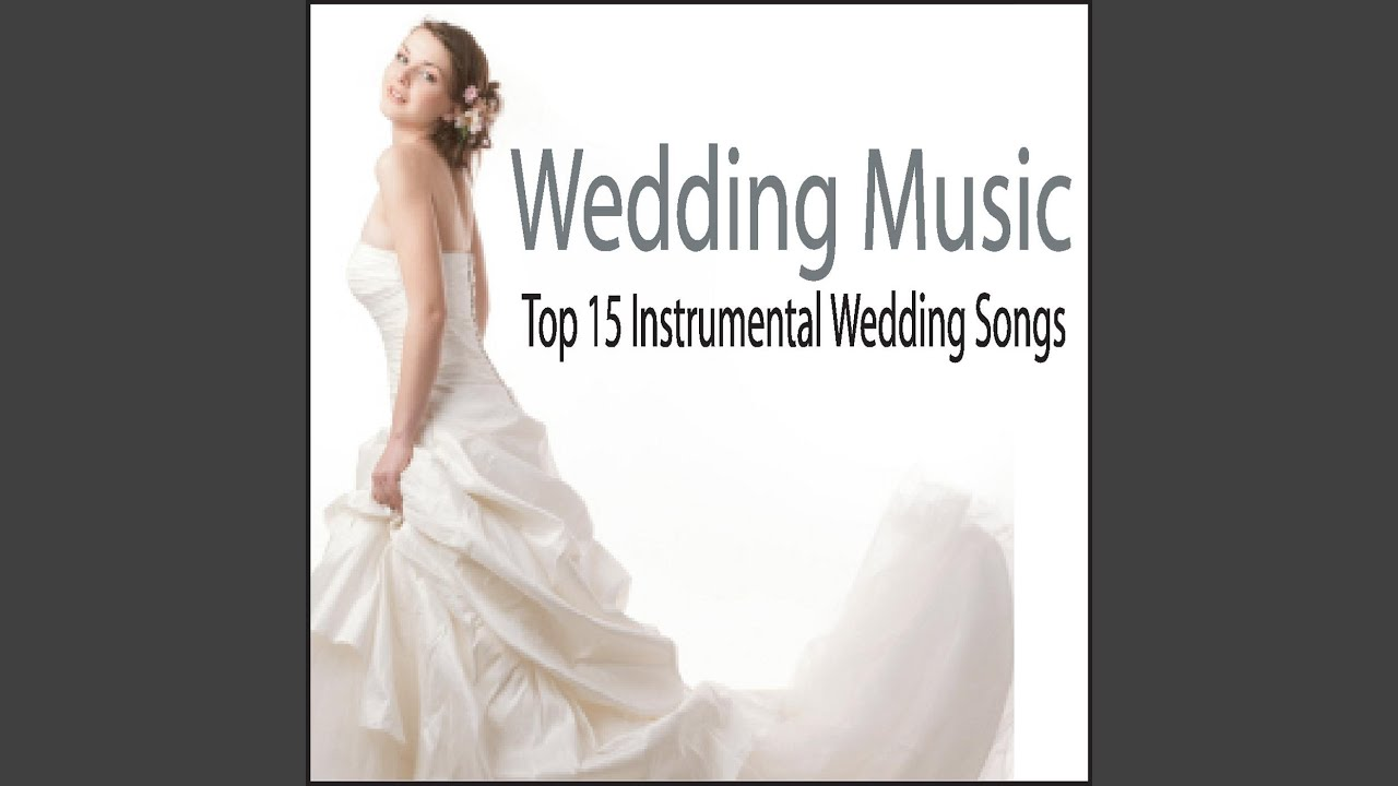 Pachelbel's Canon In D (Wedding Processional)