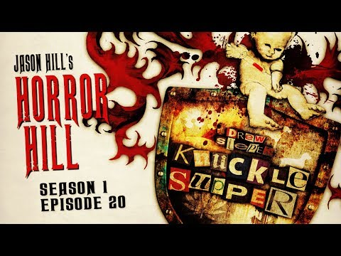 """S1E20 """"Knuckle Supper"""" Chapters 21-25 ― Horror Hill ― 5-star Rated Horror Anthology Podcast"""