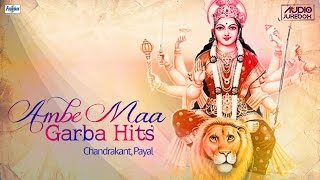 Best Ambe Maa Na Garba 2015 Jukebox | Gujarati Navratri Garba Songs | Dholida Dhol Re Vagad