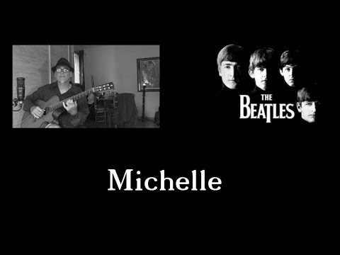 The Beatles...Michelle...guitare ( cover)