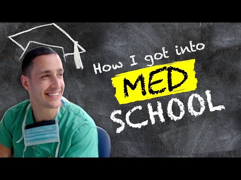 How I Got Into MED SCHOOL | Doctor Mike