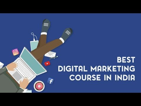 Best Digital Marketing Courses In India - Online, Offline