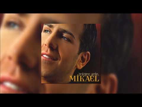 Mikael - Senden Habersiz