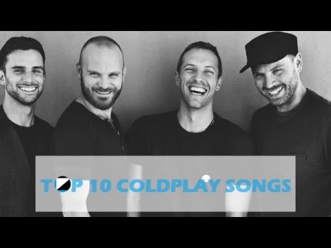 Top 10 Coldplay Songs