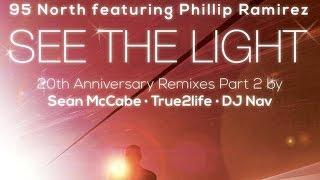 95 North feat. Phillip Ramirez - See The Light (Sean McCabe Remix)