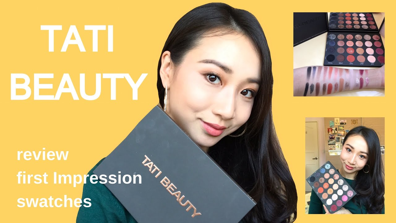 Tati Beauty | first impression + review + swatches