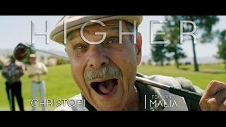 Christofi ft. Malia - Higher (Official Music Video) thumbnail
