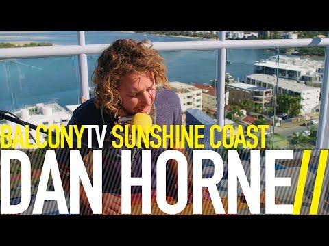 DAN HORNE - HIGH HOPES (BalconyTV)