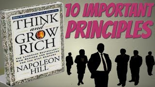 Think And Grow Rich by Napoleon Hill - [ 10 Most Important Principles ]