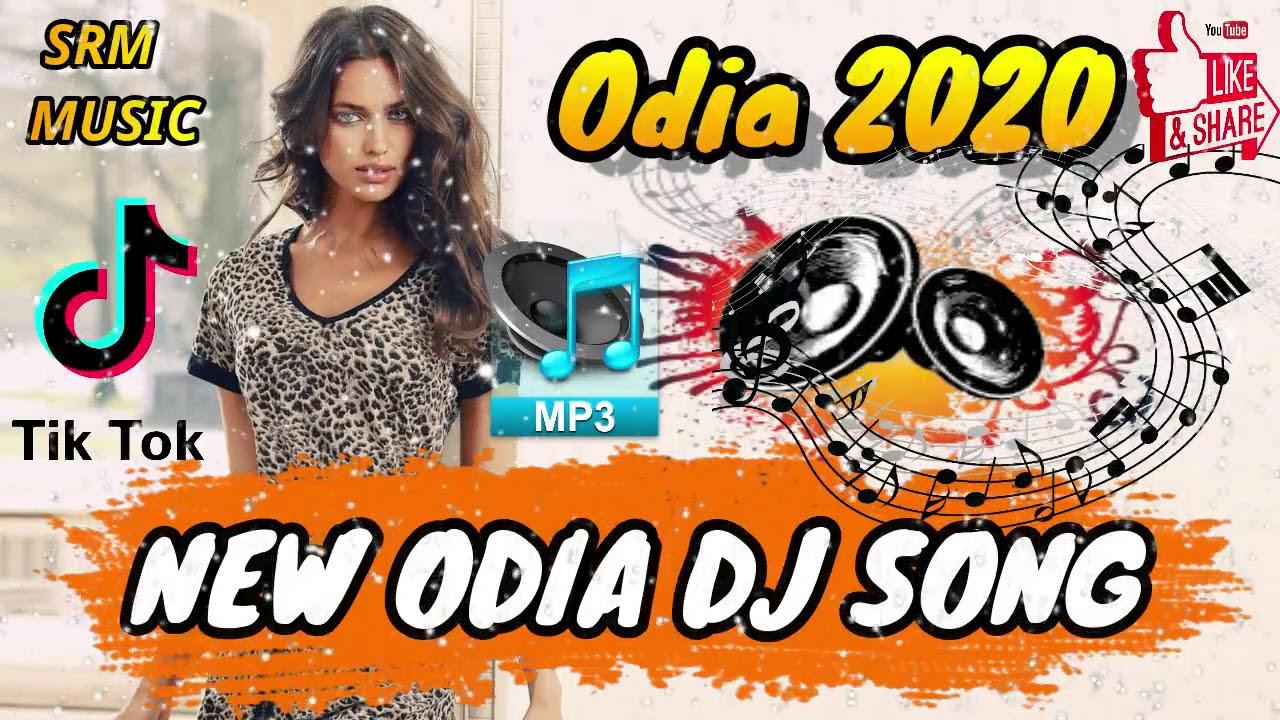 New Odia Dj Song 2020 Odia Dj Song 2020 New Odia Song Dj Youtube
