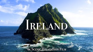 Ireland 4K - Scenic Relaxation Film With Calming Music