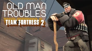 Old Man Troubles ✦ Team Fortress 2