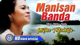 Download Mp3 MITHA TALAHATU MANISAN BANDA