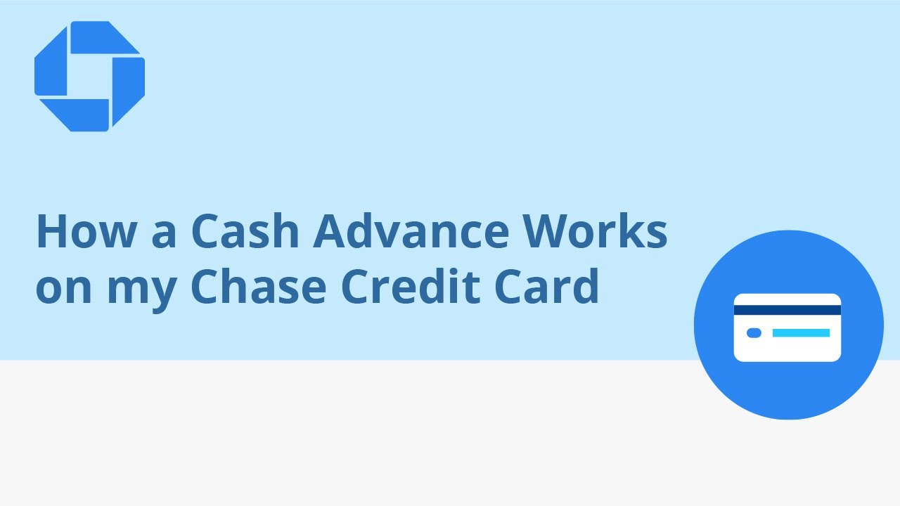 How a Cash Advance Works on my Chase Credit Card