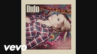 Dido - No Freedom (Audio)
