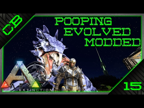 ARK: Pooping Evolved Modded - Tribe Chiefs & Manticore Armor! - Ep 15