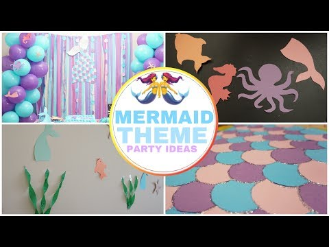Mermaid Theme Party Ideas | Birthday Party | Easy, Colorful And Affordable Party Ideas