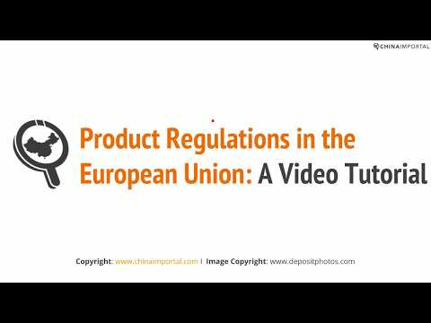 Product Regulations in the European Union: Video Tutorial