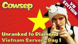 Cowsep on Vietnam Server - Day 1 Liên Minh Huyền Thoại