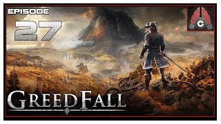 Let's Play Greedfall (Extreme Difficulty) With CohhCarnage - Episode 27