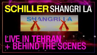 "SCHILLER: ""Shangri La"" // Live in Tehran + Behind the Scenes // PREVIOUSLY UNRELEASED"