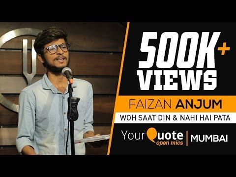 'Woh Saat Din' & 'Nahi Hai Pata' by Faizan Anjum | Urdu/Hindi Poetry | YQ - Mumbai (Open Mic 2)