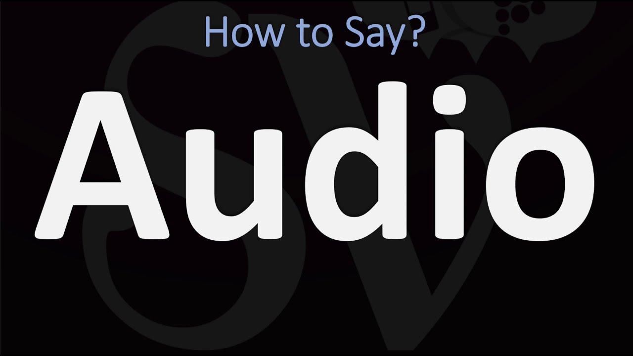 How to Pronounce Audio? (7 WAYS!) British Vs US/American English  Pronunciation
