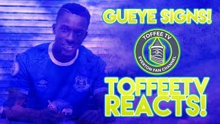 Idrissa Gueye Signs For Everton | Toffee TV Reacts