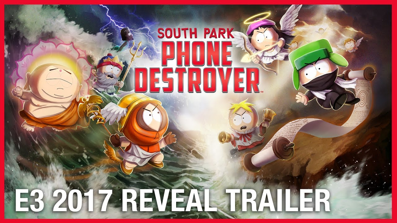 South Park: Phone Destroyer | E3 2017 Official Reveal Trailer ...
