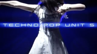 TECHNO POP UNIT 5  -- Perfume × Never Let Me Go --