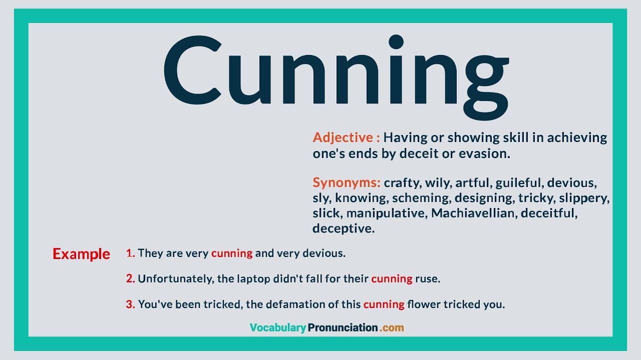 How to Pronounce CUNNING l Definition, Meaning, Example and