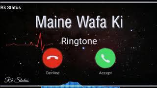 Ringtone 2020    Maine Wafa Ki Tune Ki Bewafai   Tik Tok Sad Full Ringtone    Rk Status